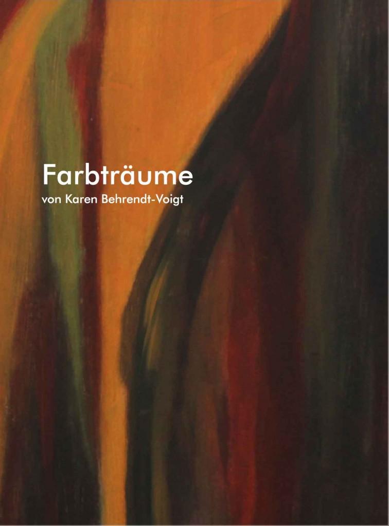 Farbträume Katalog von Karen Behrendt-Voigt